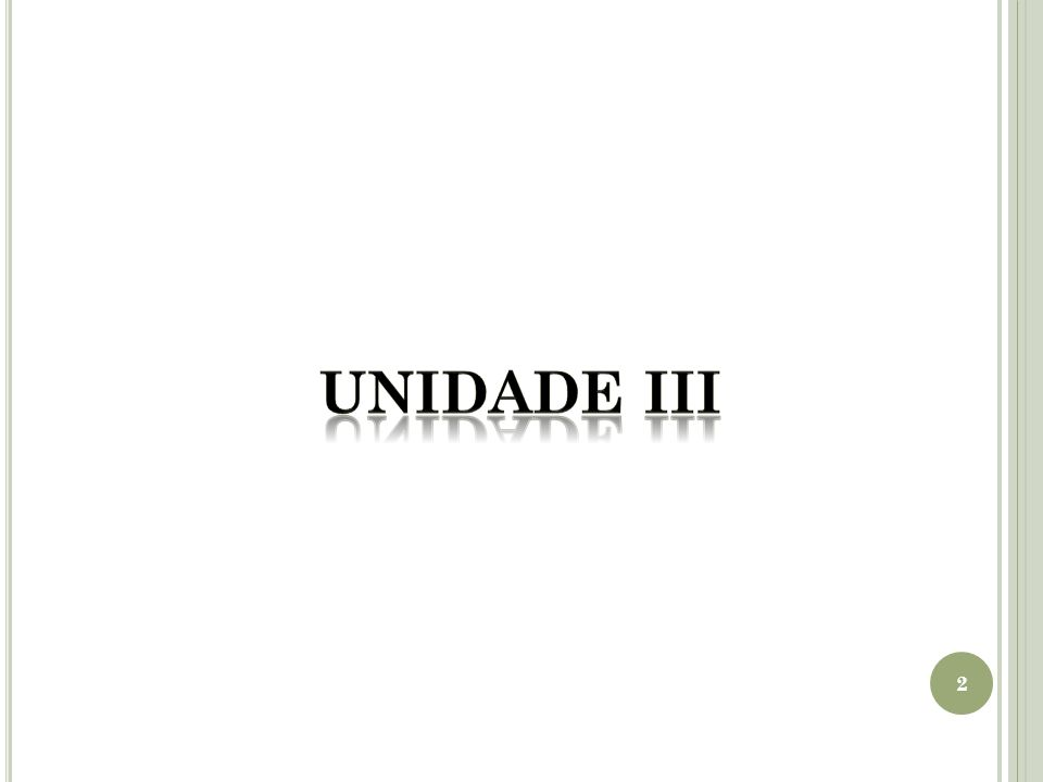 UNIDADE III