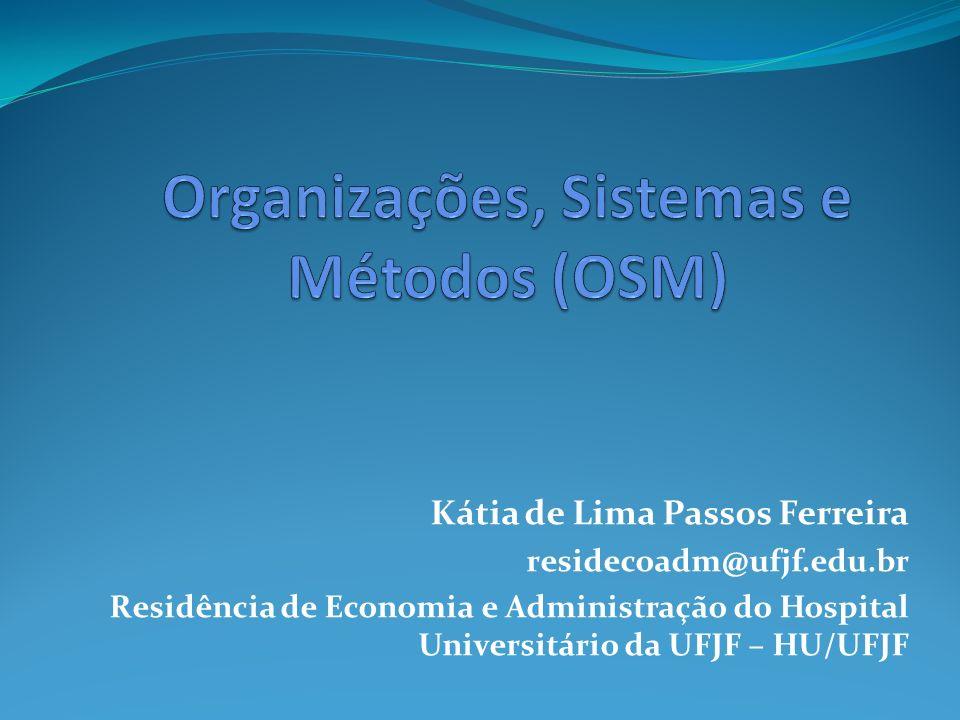 Organizações, Sistemas e Métodos (OSM)