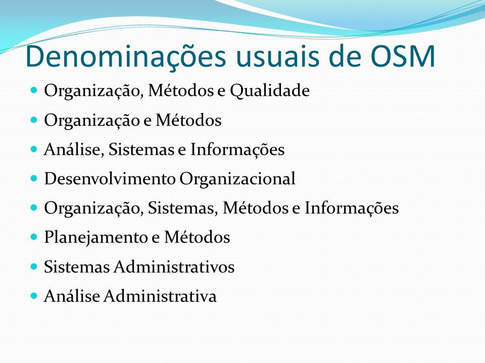 Denominações usuais de OSM