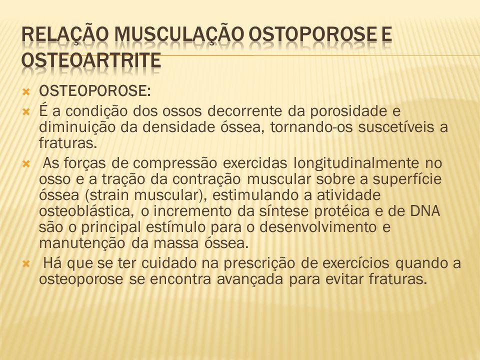 Relação musculação ostoporose e osteoartrite