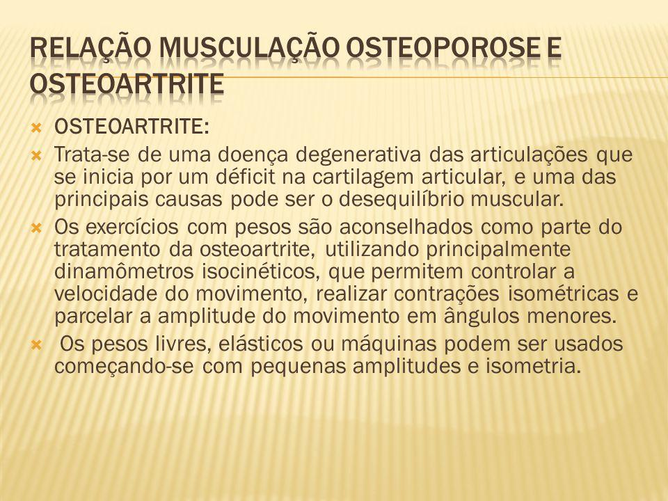 Relação musculação osteoporose e osteoartrite