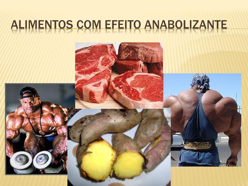 Alimentos com efeito anabolizante