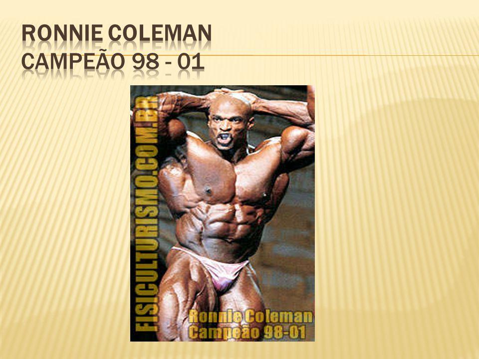 Ronnie Coleman Campeão 98 - 01