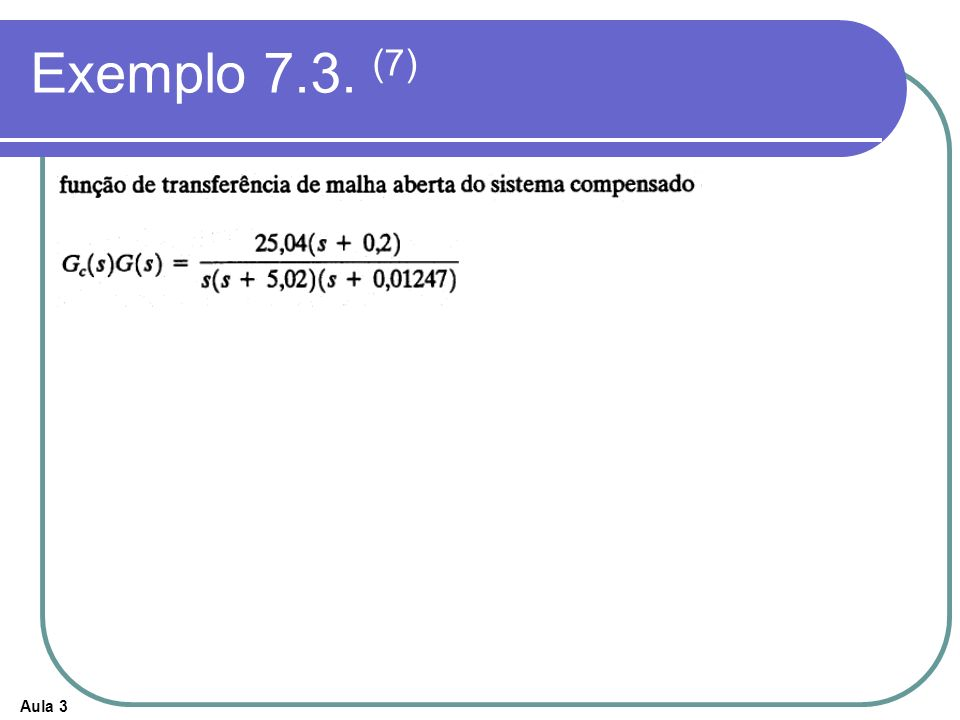 Exemplo 7.3. (7)