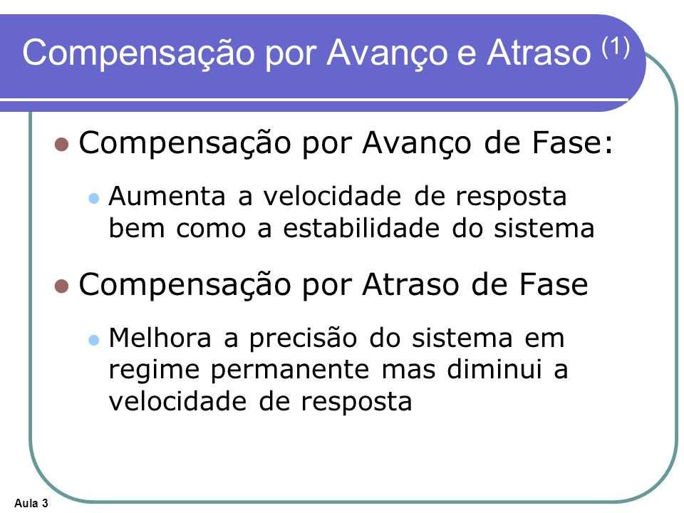 Compensação por Avanço e Atraso (1)