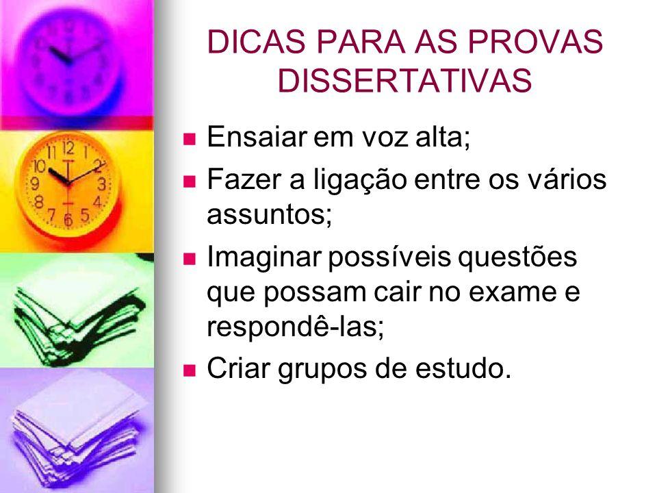 DICAS PARA AS PROVAS DISSERTATIVAS