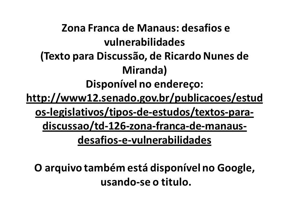 Zona Franca de Manaus: desafios e vulnerabilidades