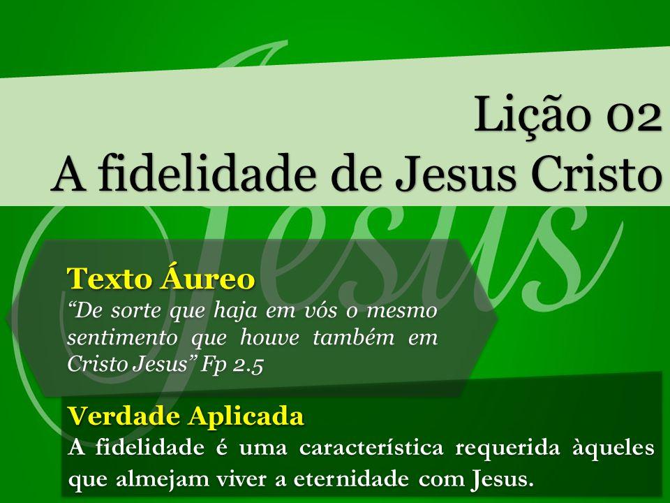 A fidelidade de Jesus Cristo