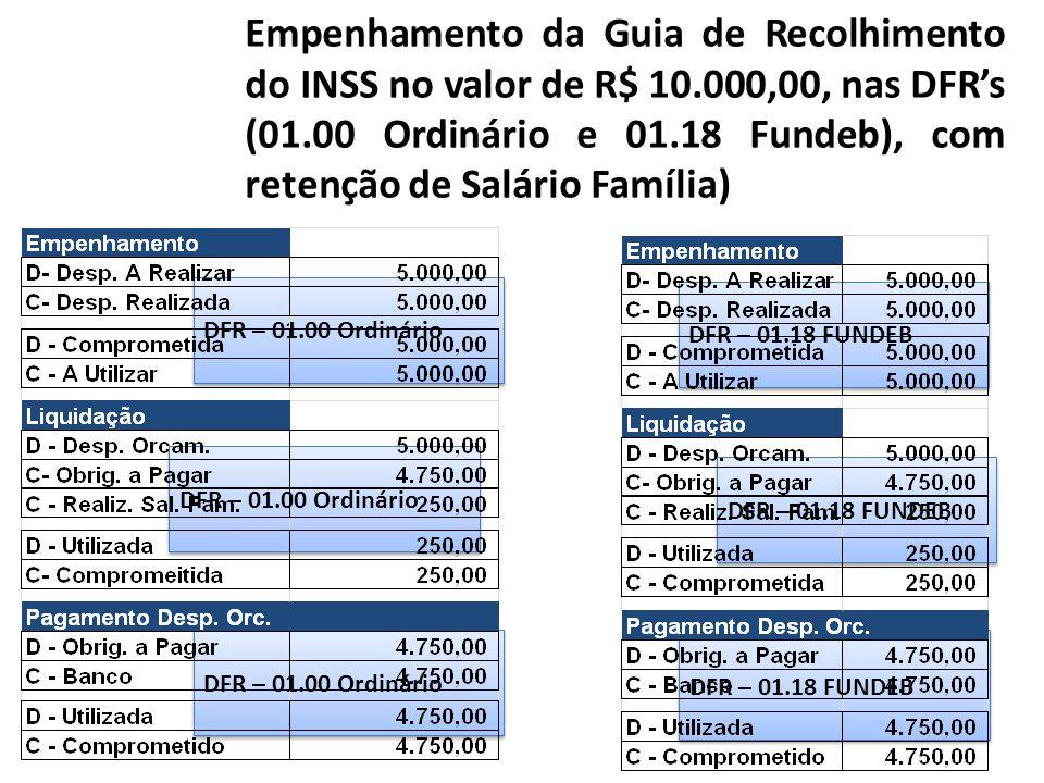 Empenhamento da Guia de Recolhimento do INSS no valor de R$ 10