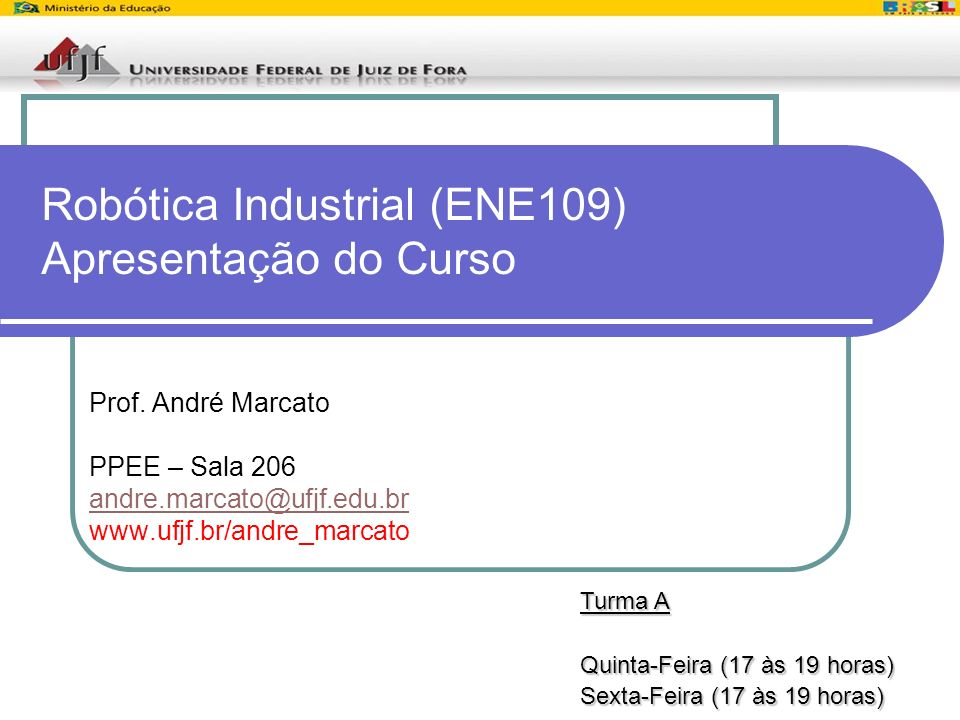Robótica Industrial (ENE109) Apresentação do Curso