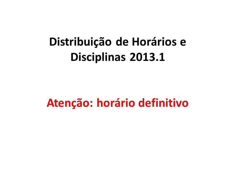 Distribuição de Horários e Disciplinas 2013