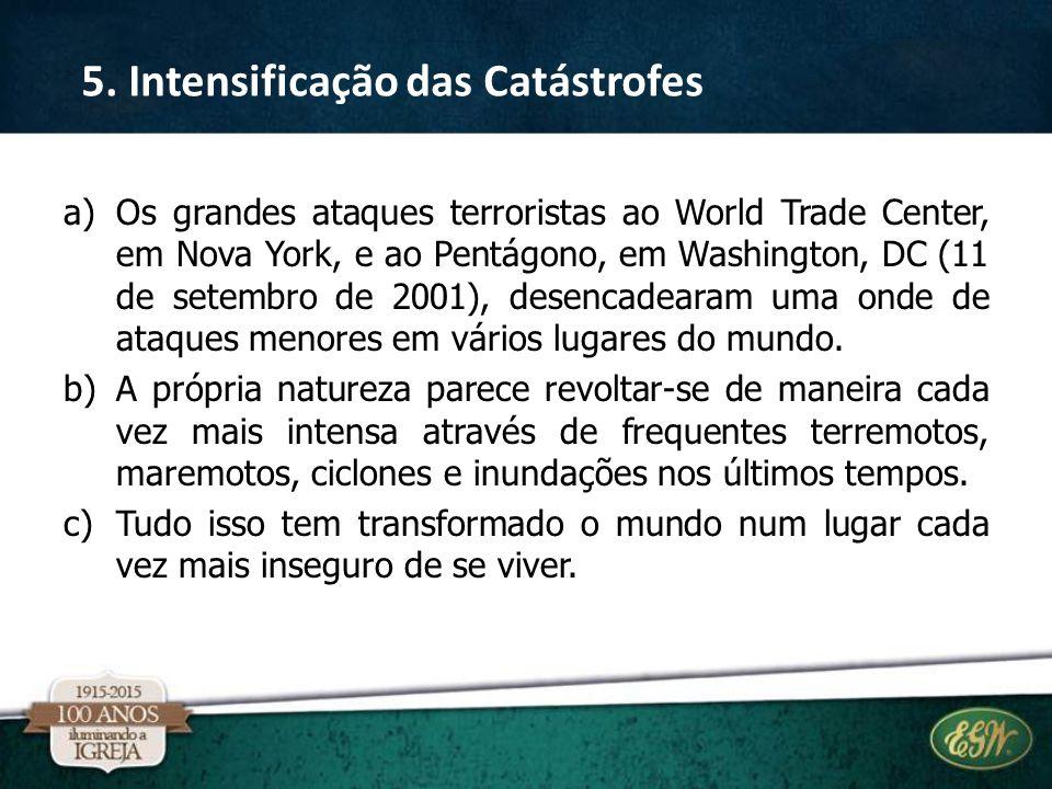 5. Intensificação das Catástrofes