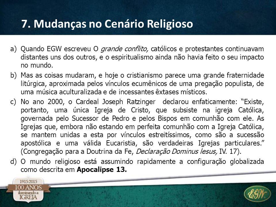 7. Mudanças no Cenário Religioso