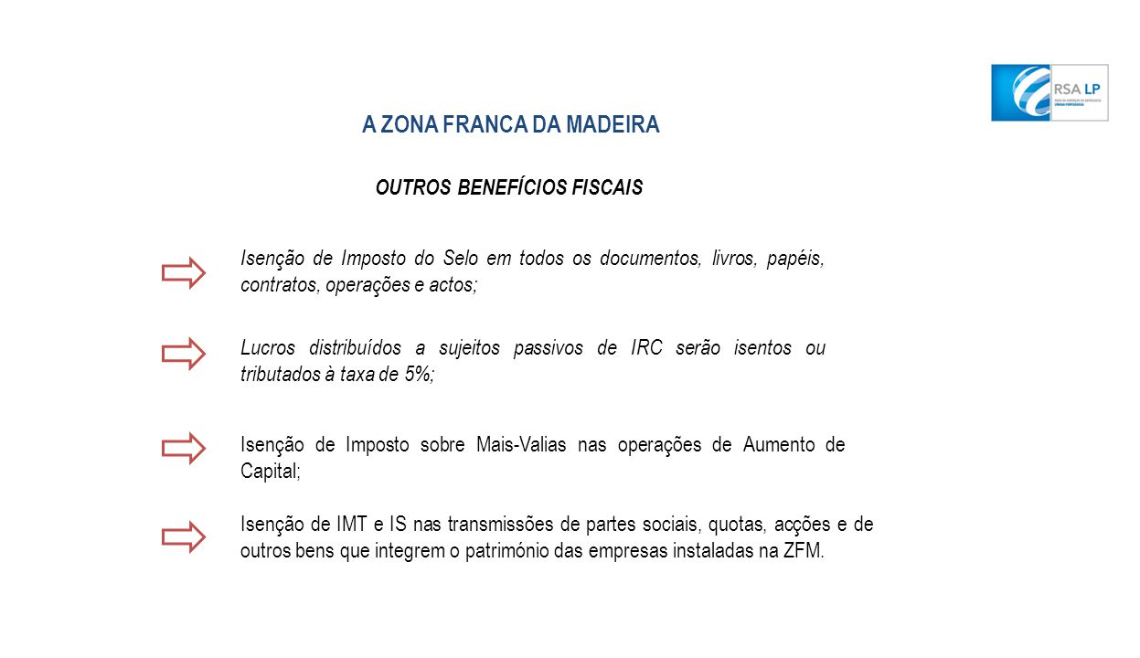 Regime Fiscal Favorável A ZONA FRANCA DA MADEIRA