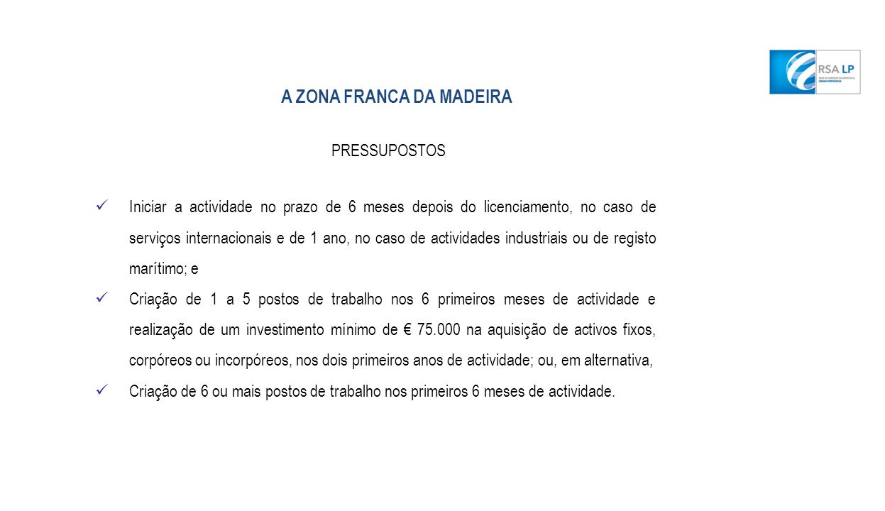 A ZONA FRANCA DA MADEIRA