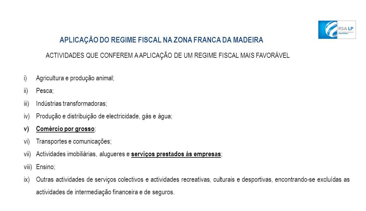 APLICAÇÃO DO REGIME FISCAL NA ZONA FRANCA DA MADEIRA