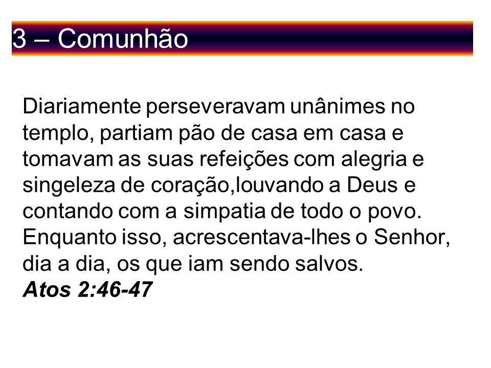3 – Comunhão