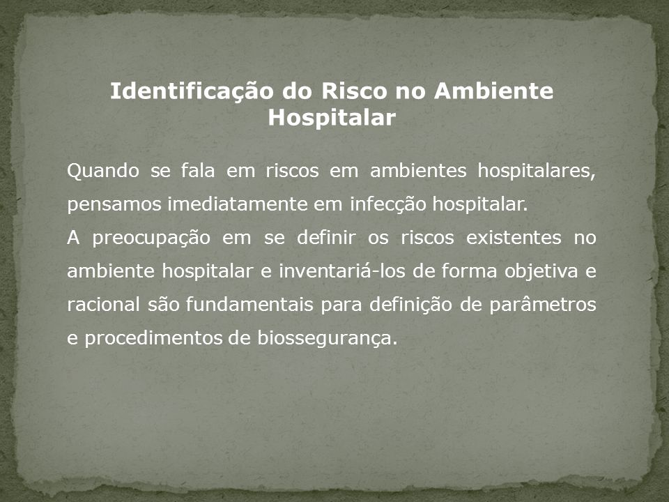 Identificação do Risco no Ambiente Hospitalar