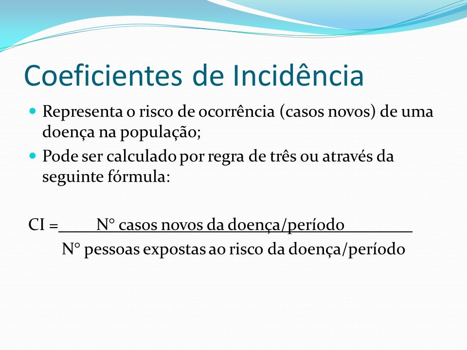 Coeficientes de Incidência