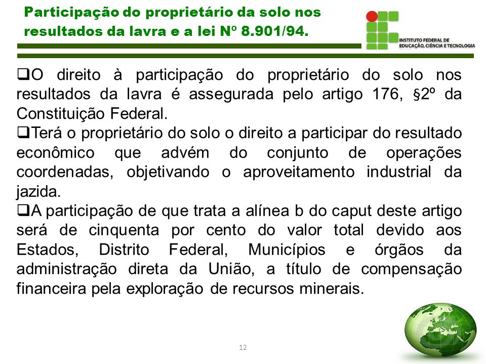 Participação do proprietário da solo nos resultados da lavra e a lei Nº 8.901/94.