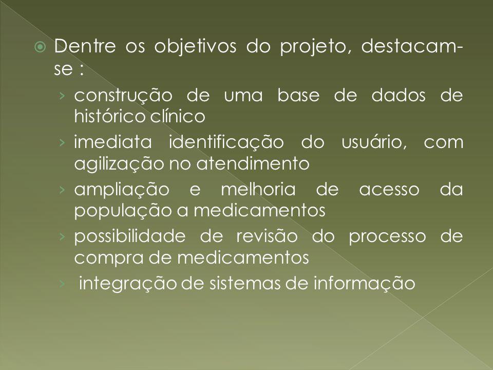 Dentre os objetivos do projeto, destacam-se :