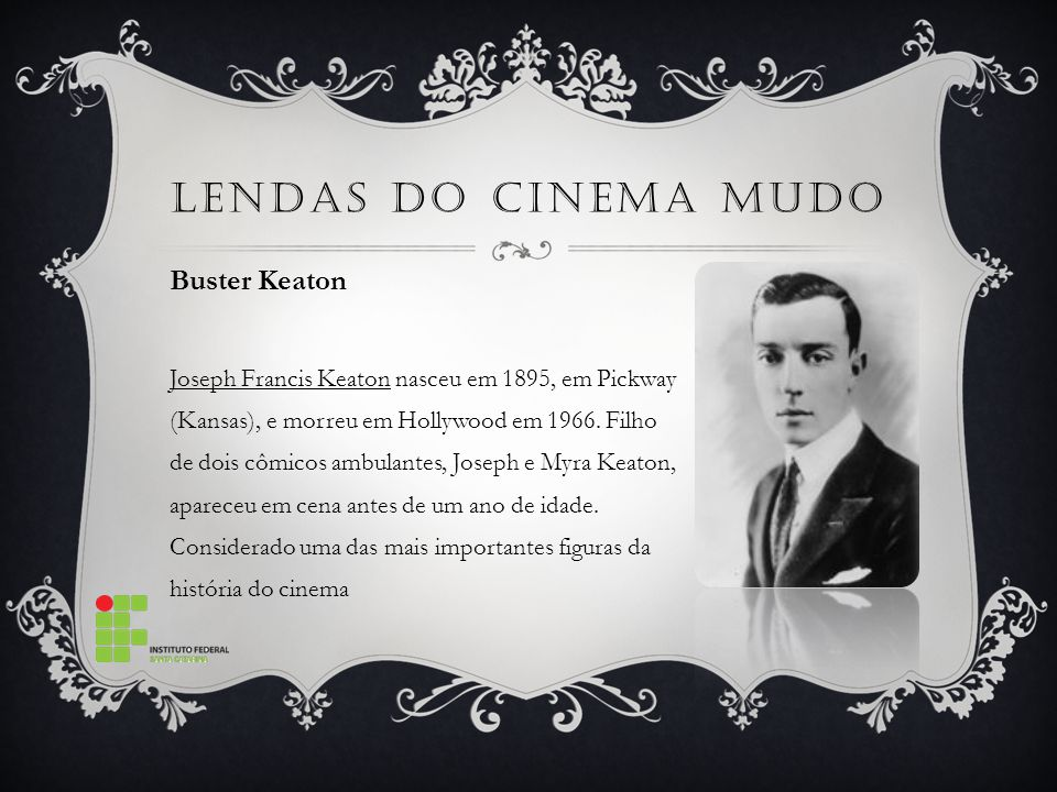 Lendas do cinema mudo Buster Keaton