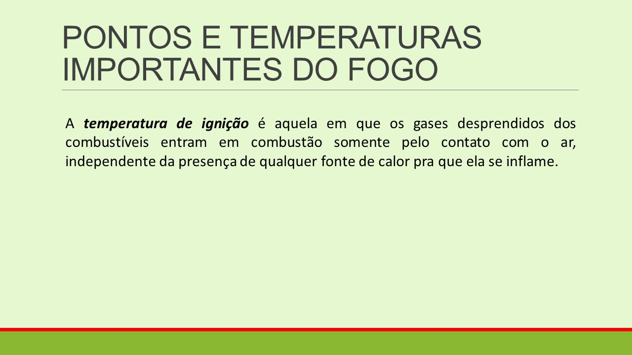 PONTOS E TEMPERATURAS IMPORTANTES DO FOGO