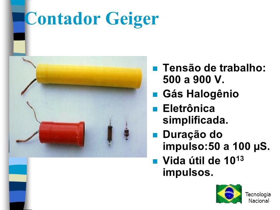 Contador Geiger Tensão de trabalho: 500 a 900 V. Gás Halogênio