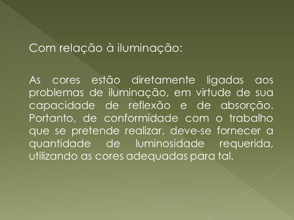 Com relação à iluminação:
