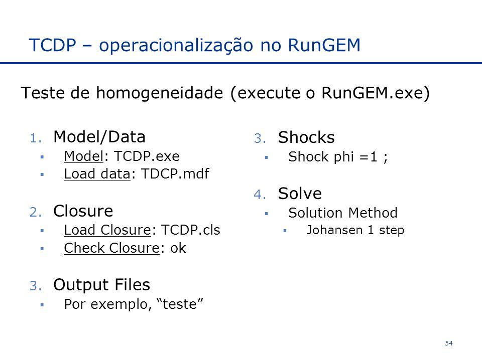 TCDP – operacionalização no RunGEM