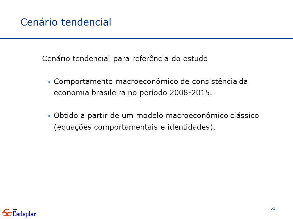 Cenário tendencial Cenário tendencial para referência do estudo