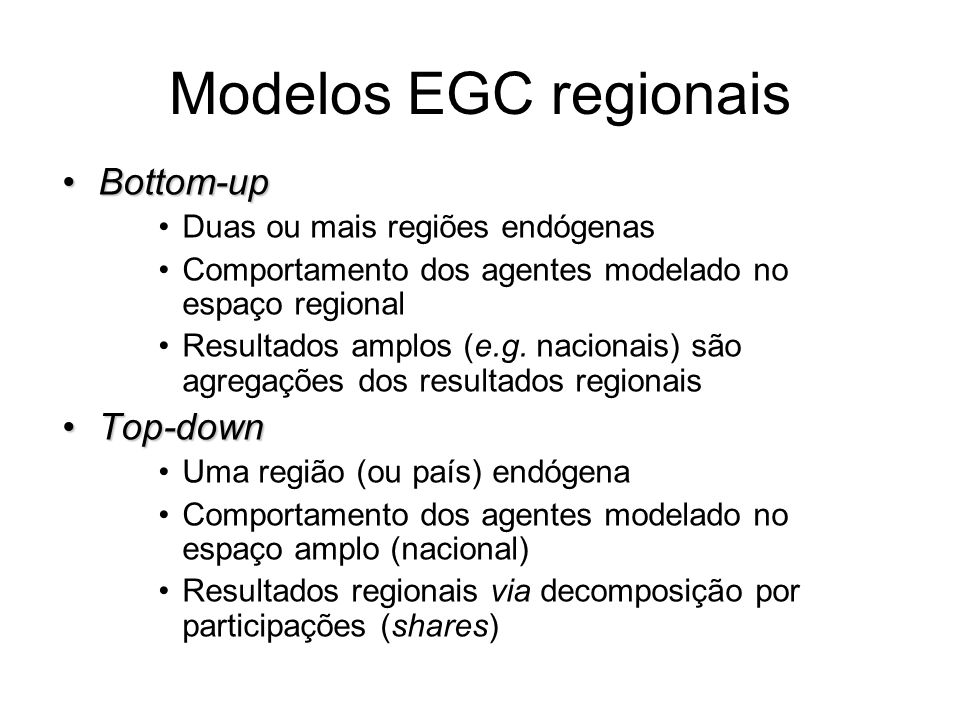 Modelos EGC regionais Bottom-up Top-down