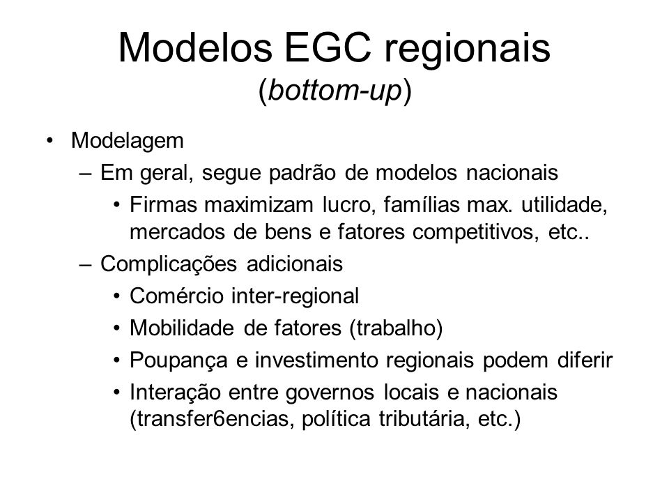 Modelos EGC regionais (bottom-up)