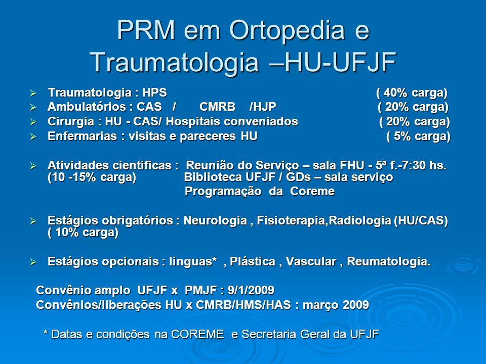 PRM em Ortopedia e Traumatologia –HU-UFJF