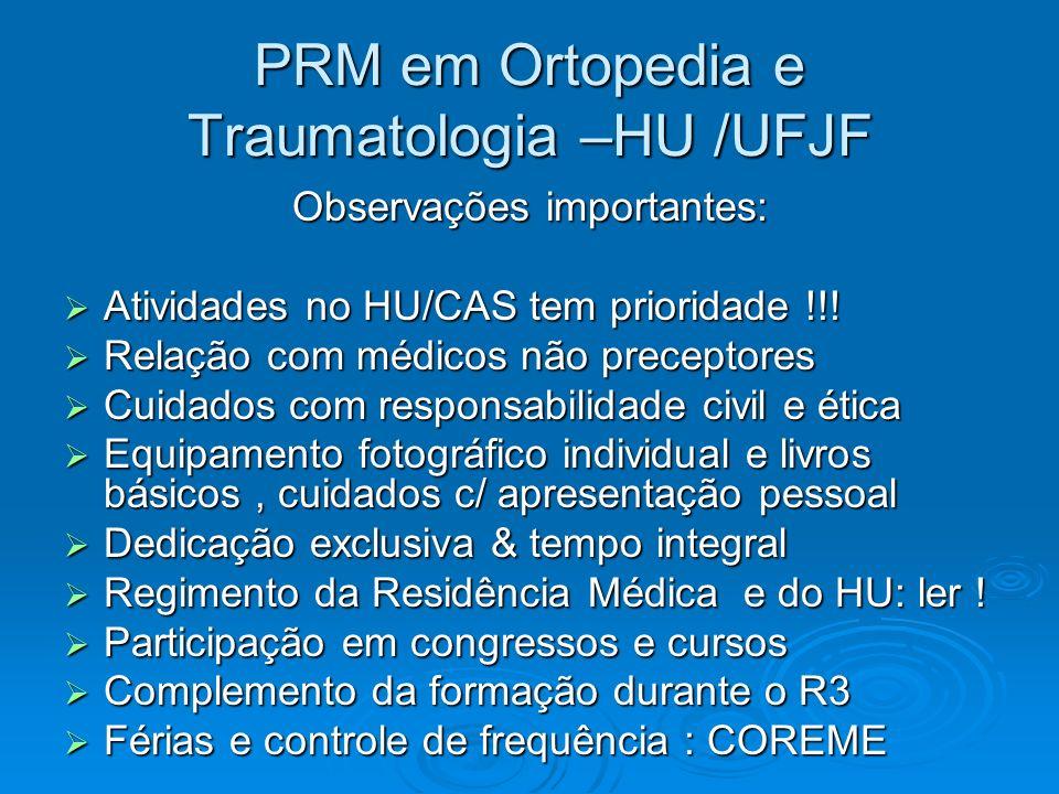 PRM em Ortopedia e Traumatologia –HU /UFJF