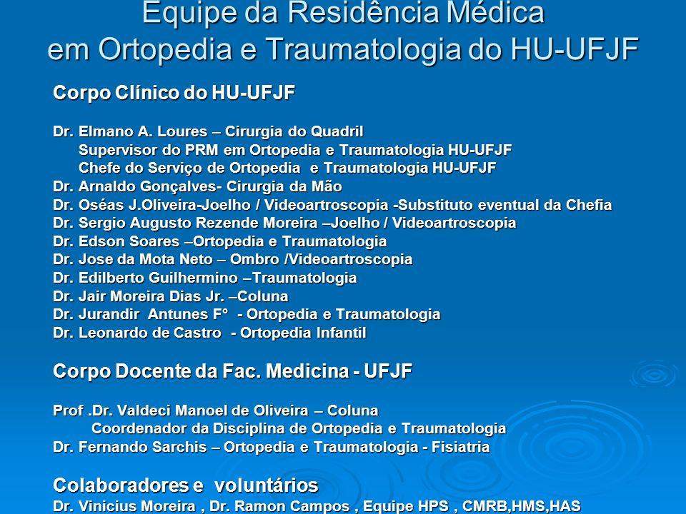 Equipe da Residência Médica em Ortopedia e Traumatologia do HU-UFJF