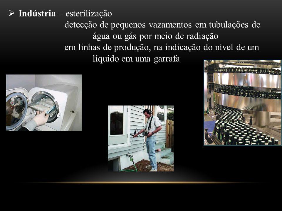 Indústria – esterilização