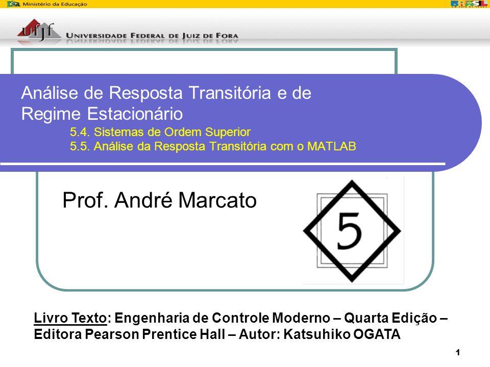 Análise de Resposta Transitória e de Regime Estacionário. 5. 4