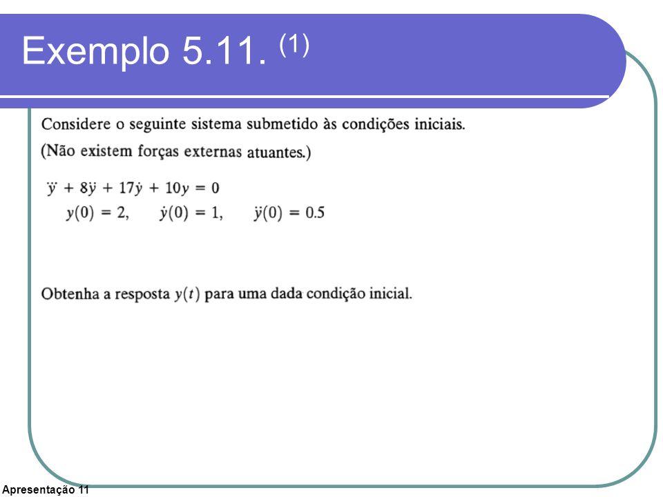 Exemplo 5.11. (1)