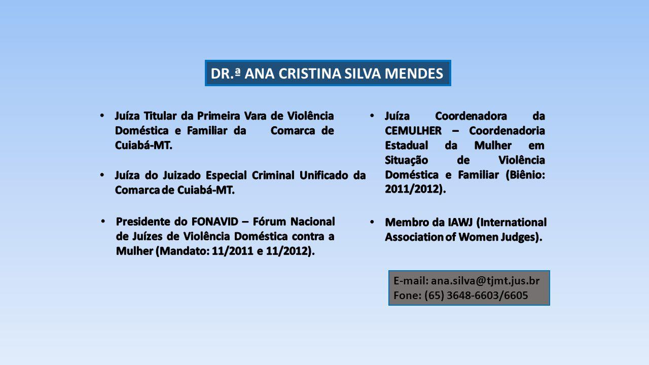 DR.ª ANA CRISTINA SILVA MENDES