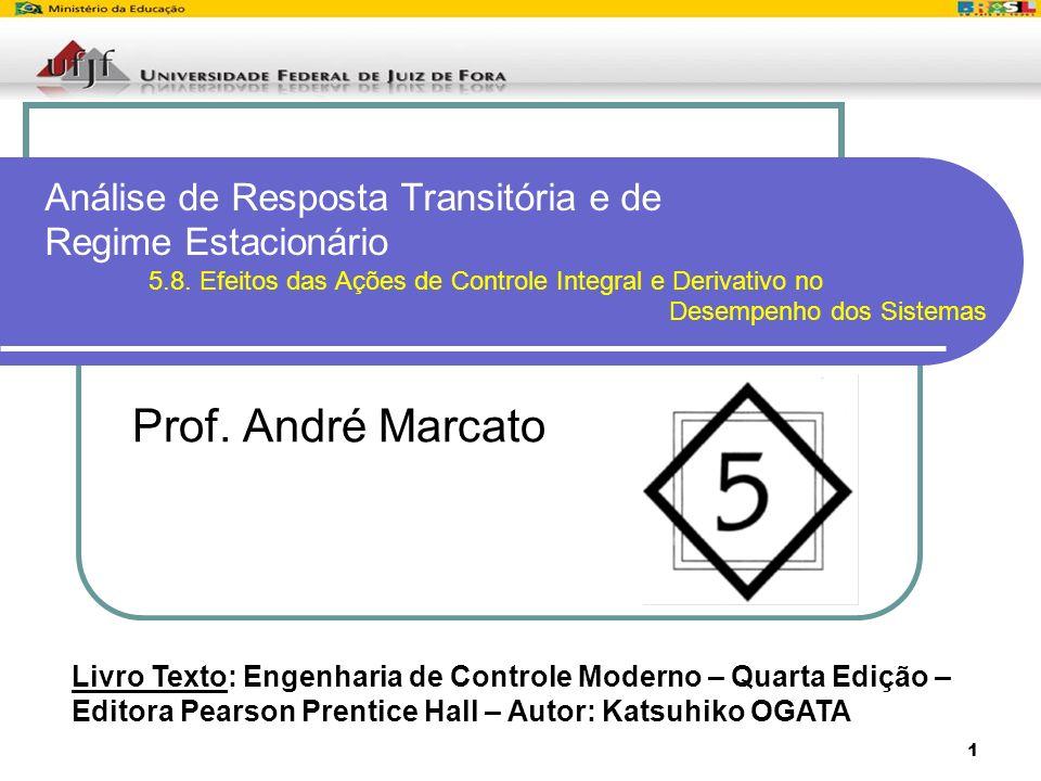 Análise de Resposta Transitória e de Regime Estacionário. 5. 8
