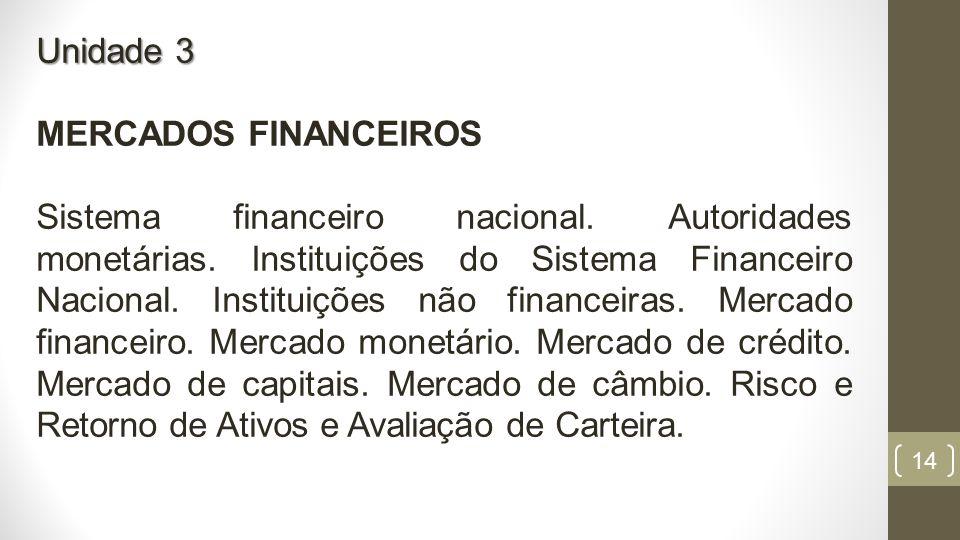 Unidade 3 MERCADOS FINANCEIROS.