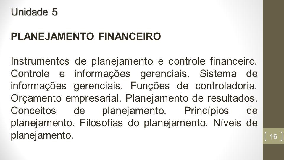Unidade 5 PLANEJAMENTO FINANCEIRO.