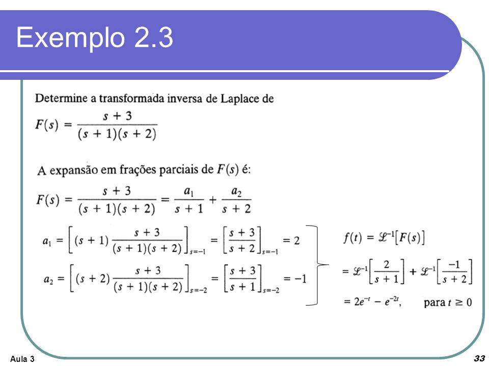 Exemplo 2.3 Aula 3