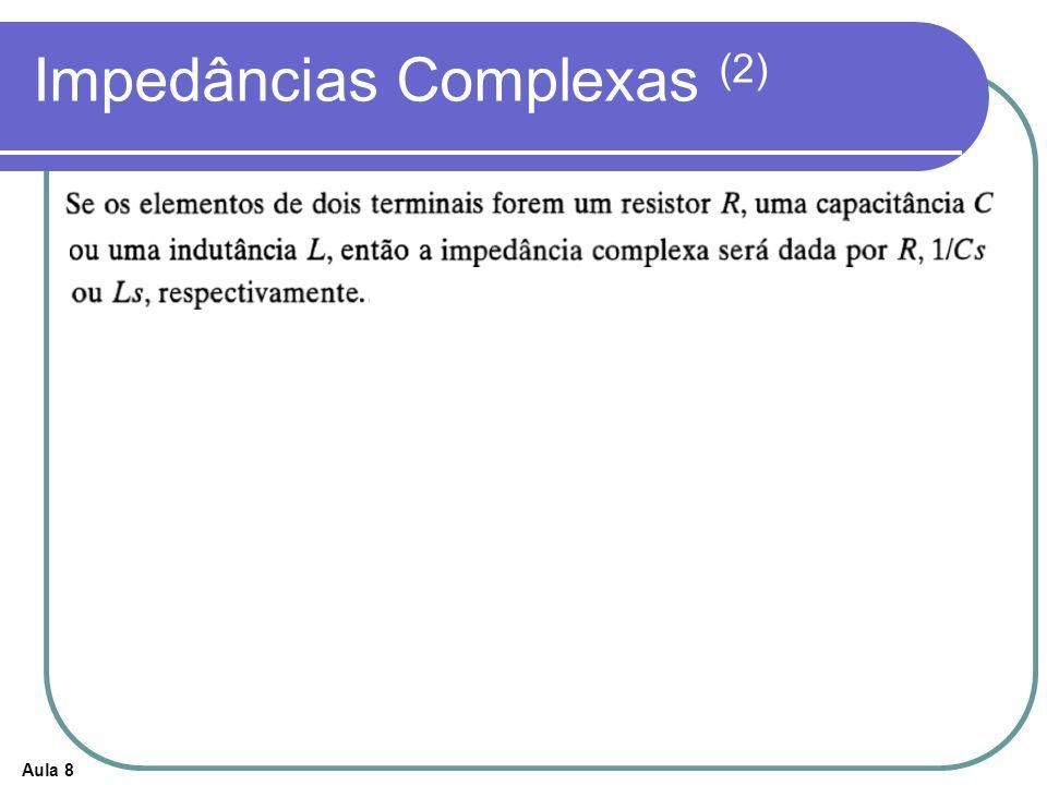 Impedâncias Complexas (2)