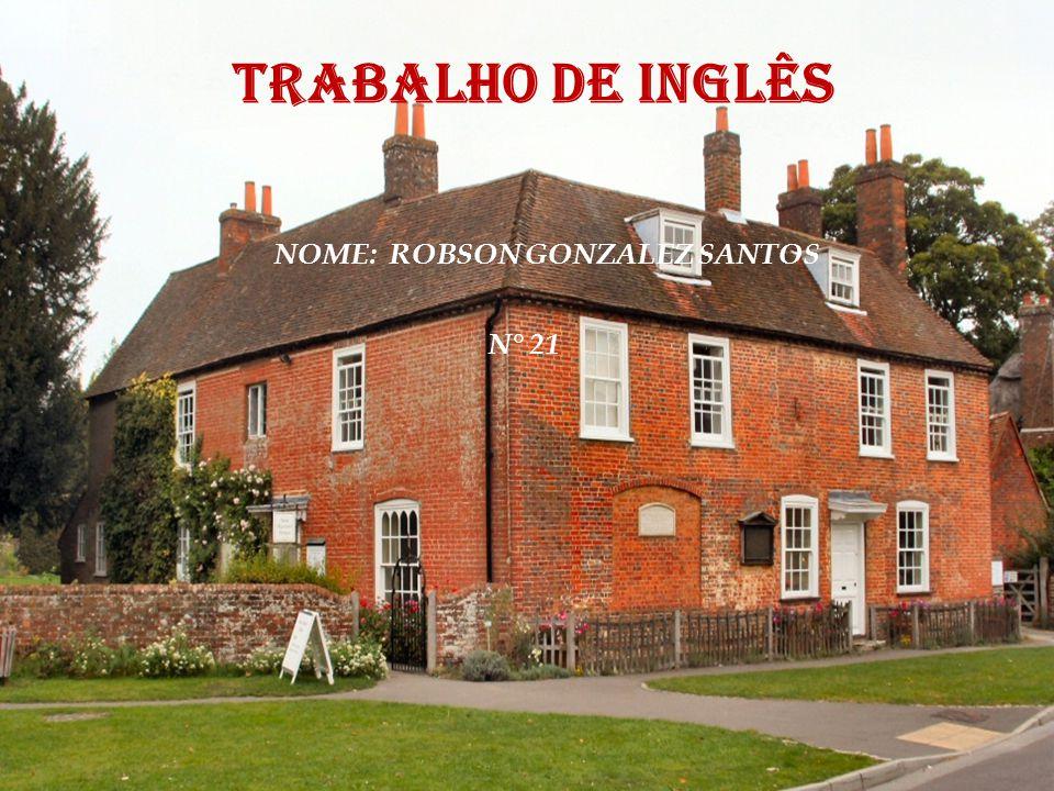 TRABALHO DE INGLÊS NOME: ROBSON GONZALEZ SANTOS N° 21