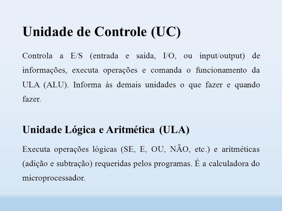 Unidade de Controle (UC)