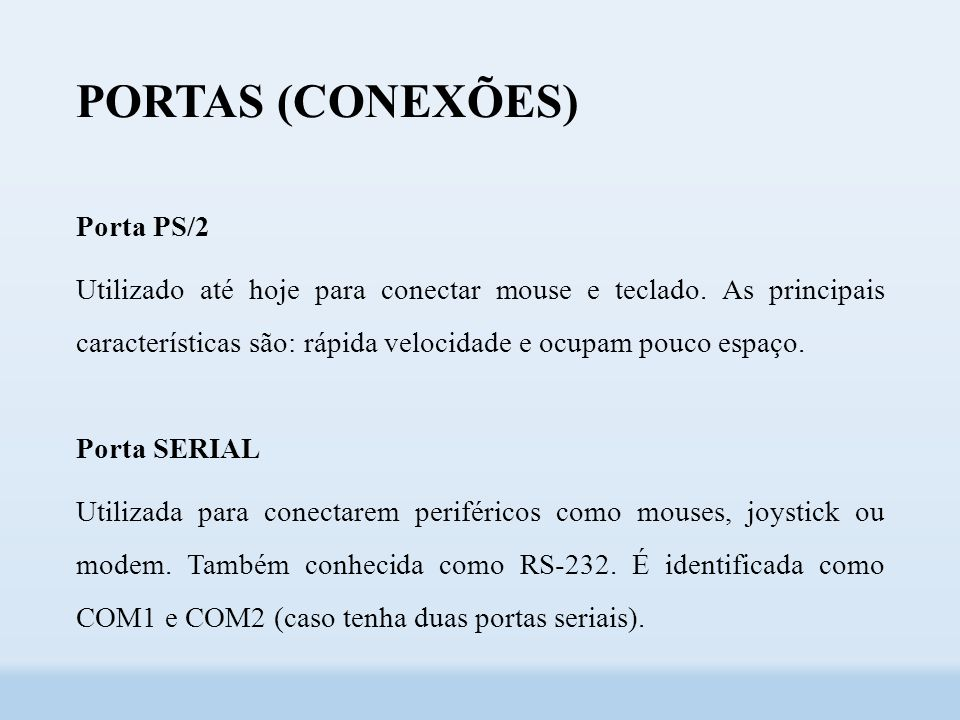 PORTAS (CONEXÕES) Porta PS/2