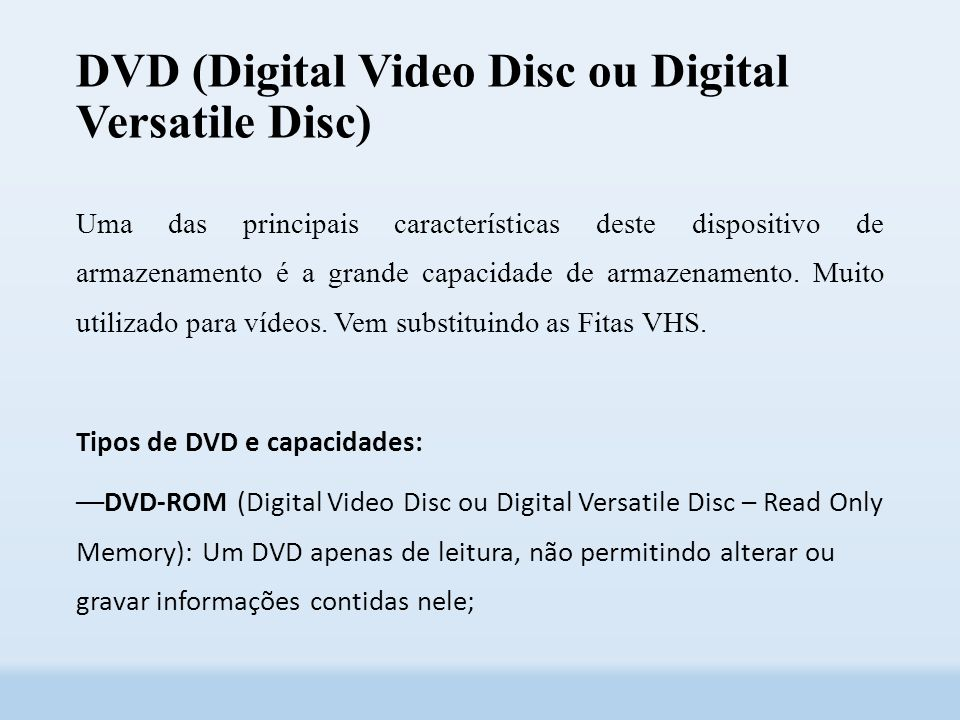 DVD (Digital Video Disc ou Digital Versatile Disc)