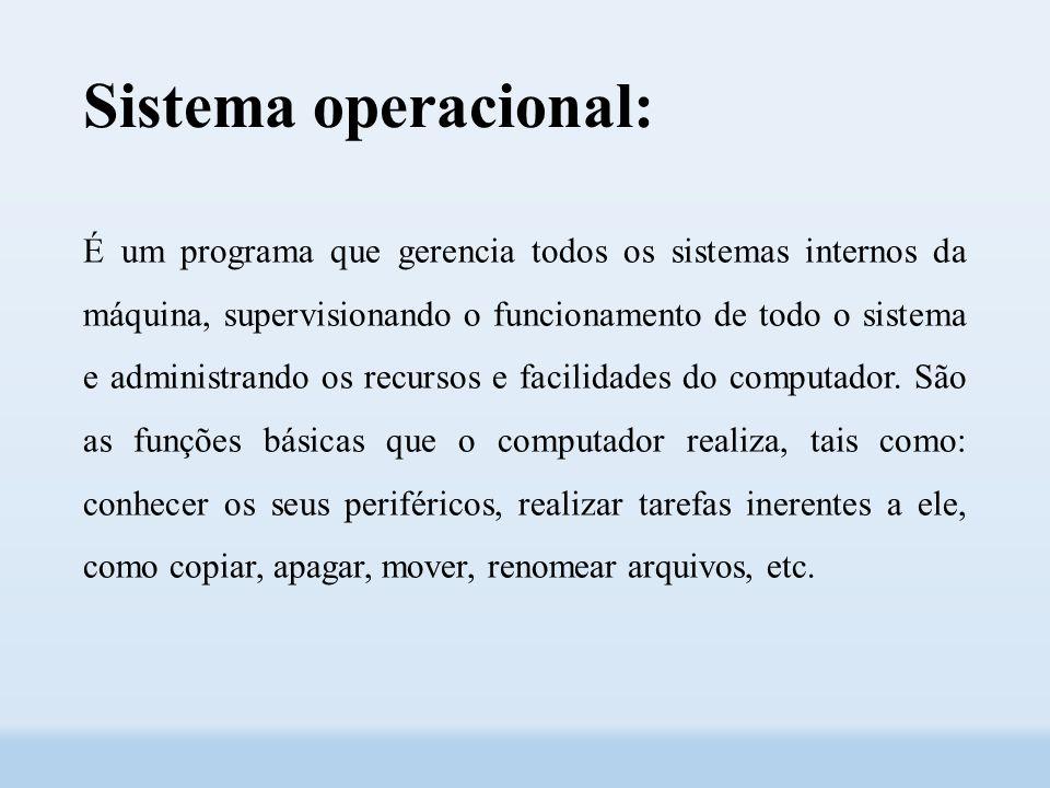 Sistema operacional: